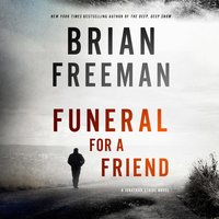 Funeral for a Friend - Brian Freeman