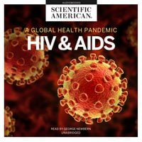 HIV and AIDS: A Global Health Pandemic - Scientific American