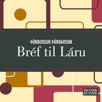 Bréf til Láru - Þórbergur Þórðarson