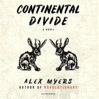 Continental Divide - Alex Myers