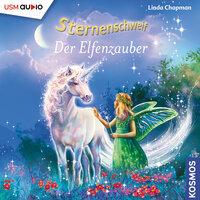 Sternenschweif: Der Elfenzauber - Linda Chapman