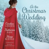 At the Christmas Wedding - Maya Rodale, Caroline Linden, Katharine Ashe