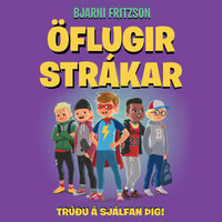 Öflugir strákar - Trúðu á sjálfan þig! - Bjarni Fritzson