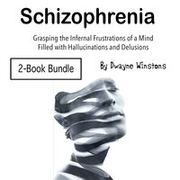Schizophrenia - Dwayne Winstons