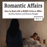Romantic Affairs - Elsa Harbor, Horton Knight