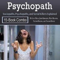 Psychopath - John Kirschen, Taylor Hench, Victor Higgins, Lucy Hilts, Matt Belster