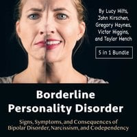 Borderline Personality Disorder - John Kirschen, Taylor Hench, Victor Higgins, Lucy Hilts, Gregory Haynes