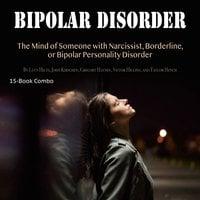Bipolar Disorder - John Kirschen, Taylor Hench, Victor Higgins, Lucy Hilts, Gregory Haynes