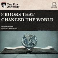 8 Books That Changed the World - Joseph Luzzi