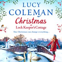 Christmas at Lock Keeper's Cottage - Lucy Coleman