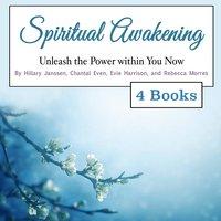 Spiritual Awakening - Chantal Even, Rebecca Morres, Evie Harrison, Hillary Janssen