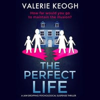 The Perfect Life - Valerie Keogh