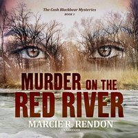Murder on the Red River - Marcie R. Rendon