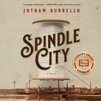 Spindle City - Jotham Burrello