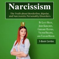 Narcissism - John Kirschen, Taylor Hench, Victor Higgins, Lucy Hilts, Gregory Haynes