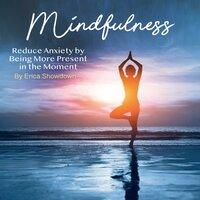 Mindfulness - Erica Showdown
