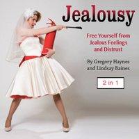 Jealousy - Lindsay Baines, Gregory Haynes