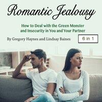 Romantic Jealousy - Lindsay Baines, Gregory Haynes