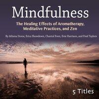 Mindfulness - Chantal Even, Fred Taylors, Athena Doros, Erica Showdown, Evie Harrison