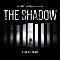 The Shadow - Melanie Raabe, Imogen Taylor (Translator)