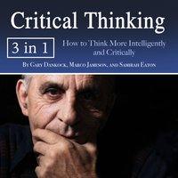 Critical Thinking - Samirah Eaton, Marco Jameson, Gary Dankock