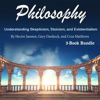 Philosophy - Hector Janssen, Gary Dankock, Cruz Matthews