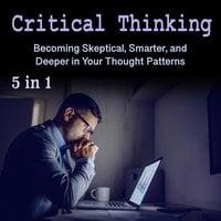 Critical Thinking - Hector Janssen, Philip Rivaldi, Marco Jameson, Gary Dankock, Cruz Matthews