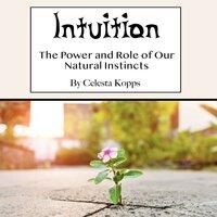 Intuition - Celesta Kopps