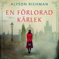 En förlorad kärlek - Alyson Richman