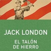 El talón de hierro - Jack London