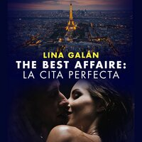 The Best Affaire: la cita perfecta - Lina Galán