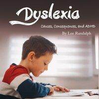 Dyslexia - Lee Randalph