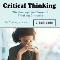 Critical Thinking - Marco Jameson