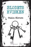 Blodets hvisken - Malou Alstrøm