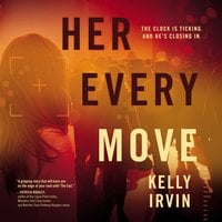 Her Every Move - Kelly Irvin