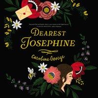 Dearest Josephine - Caroline George