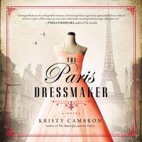 The Paris Dressmaker - Kristy Cambron