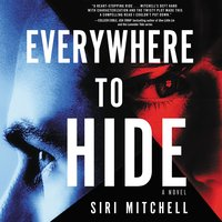 Everywhere to Hide - Siri Mitchell