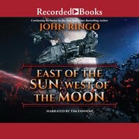 East of the Sun, West of the Moon - John Ringo