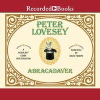 Abracadaver - Peter Lovesey