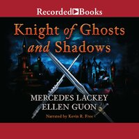 Knights of Ghosts and Shadows - Mercedes Lackey, Ellen Guon