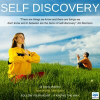 Self-Discovery: Follow your Heart, it knows the way - Denis McBrinn