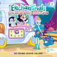 Enchantimals: Die Gruselgeschichte / Küchenchaos - Anna Zwick