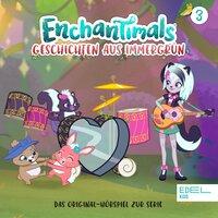 Enchantimals: Das beste Abenteuer / Die Party Truppe - Anna Zwick
