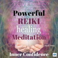 Powerful Reiki Healing Meditation for Inner Confidence - Virginia Harton