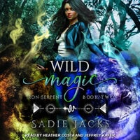 Wild Magic - Sadie Jacks