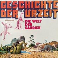 Geschichte der Urzeit: Die Welt der Saurier - Peter Bars