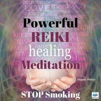 Powerful Reiki Healing Meditation to Stop Smoking - Virginia Harton