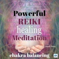 Powerful Reiki Healing Meditation (Chakra balancing) - Virginia Harton