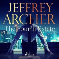 The Fourth Estate - Jeffrey Archer
